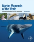 Marine Mammals of the World : A Comprehensive Guide to Their Identification - eBook