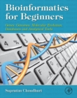 Bioinformatics for Beginners : Genes, Genomes, Molecular Evolution, Databases and Analytical Tools - eBook