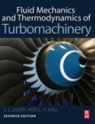 Fluid Mechanics and Thermodynamics of Turbomachinery - Book