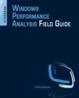 Windows Performance Analysis Field Guide - Book