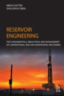 Reservoir Engineering : The Fundamentals, Simulation, and Management of Conventional and Unconventional Recoveries - eBook