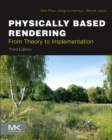 Physically Based Rendering : From Theory to Implementation - Book