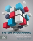 Systems Programming : Designing and Developing Distributed Applications - Book