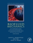 Biofluid Mechanics : An Introduction to Fluid Mechanics, Macrocirculation, and Microcirculation - Book