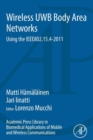 Academic Press Library in Biomedical Applications of Mobile and Wireless communications: Wireless UWB Body Area Networks : Using the IEEE802.15.4-2011 - eBook