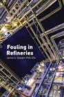 Fouling in Refineries - eBook