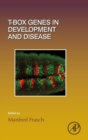 T-box Genes in Development and Disease : Volume 122 - Book