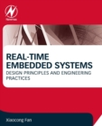 Real-Time Embedded Systems : Design Principles and Engineering Practices - Book