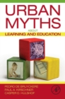 Urban Myths about Learning and Education - Book