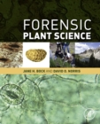 Forensic Plant Science - eBook
