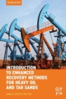 Introduction to Enhanced Recovery Methods for Heavy Oil and Tar Sands - eBook