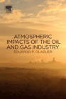 Atmospheric Impacts of the Oil and Gas Industry - Book