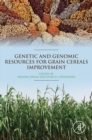 Genetic and Genomic Resources for Grain Cereals Improvement - eBook