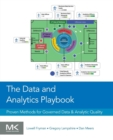 The Data and Analytics Playbook : Proven Methods for Governed Data and Analytic Quality - Book