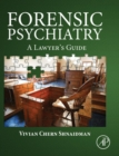 Forensic Psychiatry : A Lawyer's Guide - Book