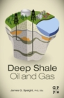 Deep Shale Oil and Gas - eBook