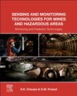 Sensing and Monitoring Technologies for Mines and Hazardous Areas : Monitoring and Prediction Technologies - eBook