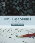 NMR Case Studies : Data Analysis of Complicated Molecules - eBook