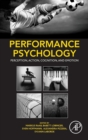 Performance Psychology : Perception, Action, Cognition, and Emotion - Book
