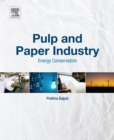 Pulp and Paper Industry : Energy Conservation - eBook