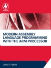 Modern Assembly Language Programming with the ARM Processor - Book