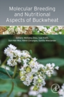 Molecular Breeding and Nutritional Aspects of Buckwheat - eBook