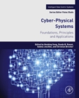 Cyber-Physical Systems : Foundations, Principles and Applications - eBook
