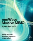 mmWave Massive MIMO : A Paradigm for 5G - Book
