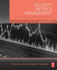 Security Metrics Management : Measuring the Effectiveness and Efficiency of a Security Program - eBook