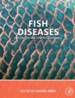 Fish Diseases : Prevention and Control Strategies - Book