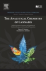 The Analytical Chemistry of Cannabis : Quality Assessment, Assurance, and Regulation of Medicinal Marijuana and Cannabinoid Preparations - eBook