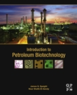 Introduction to Petroleum Biotechnology - eBook