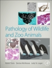 Pathology of Wildlife and Zoo Animals - Book