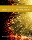 Introduction to Fiber-Optic Communications - Book