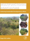 Multifunctional Agriculture : Achieving Sustainable Development in Africa - Book