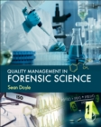 Quality Management in Forensic Science - Book