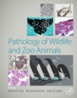 Pathology of Wildlife and Zoo Animals - eBook