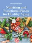Nutrition and Functional Foods for Healthy Aging - eBook