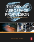 Theory of Aerospace Propulsion - Book
