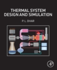 Thermal System Design and Simulation - Book