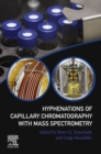 Hyphenations of Capillary Chromatography with Mass Spectrometry - eBook
