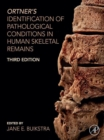 Ortner's Identification of Pathological Conditions in Human Skeletal Remains - eBook