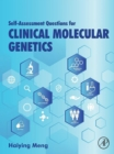 Self-assessment Questions for Clinical Molecular Genetics - eBook
