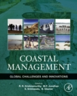Coastal Management : Global Challenges and Innovations - eBook