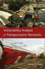 Vulnerability Analysis for Transportation Networks - eBook