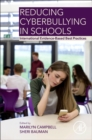 Reducing Cyberbullying in Schools : International Evidence-Based Best Practices - Book