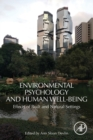 Environmental Psychology and Human Well-Being : Effects of Built and Natural Settings - Book
