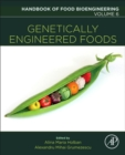 Genetically Engineered Foods : Volume 6 - Book