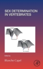 Sex Determination in Vertebrates : Volume 134 - Book