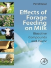 Effects of Forage Feeding on Milk : Biaoctive Compounds and Flavor - eBook